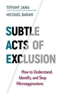 Book Cover - Subtle Acts of Exclusion by Tiffany Jana and Michael Baran